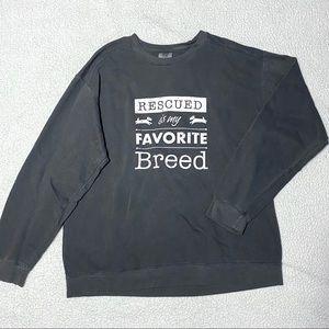 Rescued is My Favorite Breed Dog Sweatshirt